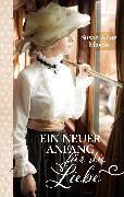 Cover-Bild zu Ein neuer Anfang für die Liebe (eBook) von Mason, Susan Anne