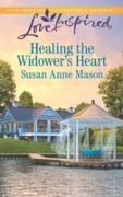 Cover-Bild zu Healing the Widower's Heart (Mills & Boon Love Inspired) (eBook) von Mason, Susan Anne