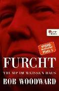 Cover-Bild zu Woodward, Bob: Furcht (eBook)