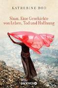Cover-Bild zu Boo, Katherine: Slum. Eine Geschichte von Leben, Tod und Hoffnung