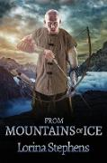Cover-Bild zu Stephens, Lorina: From Mountains of Ice