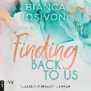 Cover-Bild zu Finding Back to Us - Was auch immer geschieht, Teil 1 (Ungekürzt) (Audio Download) von Iosivoni, Bianca