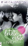 Cover-Bild zu Die letzte erste Nacht (eBook) von Iosivoni, Bianca