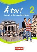 Cover-Bild zu Gregor, Gertraud: À toi! 2. Lehrwerk für den Französischunterricht