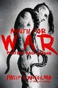 Cover-Bild zu Anselmo, Philip H.: Mouth for War (eBook)