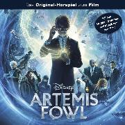 Cover-Bild zu Arnold, Monty: Artemis Fowl (Das Original-Hörspiel zum Disney Film) (Audio Download)