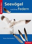Cover-Bild zu Borcherding, Rainer: Seevögel und ihre Federn