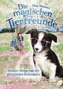 Cover-Bild zu Die magischen Tierfreunde - Winnie Welpe hat ein glitzerndes Geheimnis von Meadows, Daisy