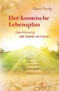 Cover-Bild zu Der kosmische Lebensplan von Stolp, Hans