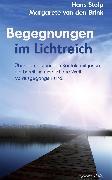 Cover-Bild zu Begegnungen im Lichtreich: Über den bleibenden Kontakt mit jenen, die bereits in eine lichte Welt vorausgegangen sind (eBook) von Stolp, Hans