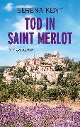 Cover-Bild zu Tod in Saint Merlot (eBook) von Kent, Serena
