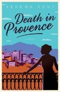 Cover-Bild zu Death in Provence von Kent, Serena
