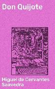 Cover-Bild zu Don Quijote (eBook) von Saavedra, Miguel de Cervantes