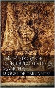 Cover-Bild zu The History of Don Quixote de la Mancha (eBook) von De Cervantes Saavedra, Miguel