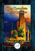 Cover-Bild zu The Complete Don Quixote of La Mancha (eBook) von Saavedra, Miguel De Cervantes