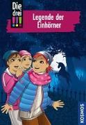 Cover-Bild zu Die drei !!!, 73, Legende der Einhörner von Sol, Mira
