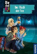 Cover-Bild zu Die drei !!!, 89, Fluch der Fee (drei Ausrufezeichen) (eBook) von Heger, Ann-Katrin