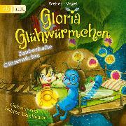 Cover-Bild zu Gloria Glühwürmchen (Audio Download) von Weber, Susanne