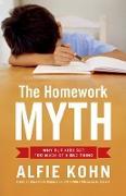 Cover-Bild zu Kohn, Alfie: The Homework Myth (eBook)