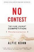 Cover-Bild zu Kohn, Alfie: No Contest: The Case Against Competition