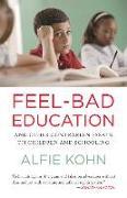 Cover-Bild zu Kohn, Alfie: Feel-Bad Education