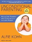 Cover-Bild zu Kohn, Alfie: Unconditional Parenting: Moving from Rewards and Punishments to Love and Reason