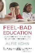 Cover-Bild zu Kohn, Alfie: Feel-Bad Education (eBook)