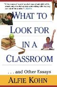 Cover-Bild zu Kohn, Alfie Etc: What to Look for in a Classroom