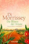 Cover-Bild zu Die Blüten der Wüste (eBook) von Morrissey, Di