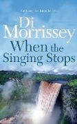 Cover-Bild zu When the Singing Stops von Morrissey, Di