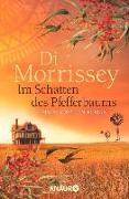 Cover-Bild zu Im Schatten des Pfefferbaums (eBook) von Morrissey, Di