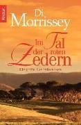 Cover-Bild zu Im Tal der roten Zedern (eBook) von Morrissey, Di