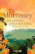 Cover-Bild zu Im Land der glühenden Sonne (eBook) von Morrissey, Di