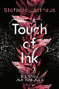 Cover-Bild zu Touch of Ink, Band 1: Die Sage der Wandler (eBook) von Lasthaus, Stefanie