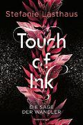 Cover-Bild zu Touch of Ink, Band 1: Die Sage der Wandler von Lasthaus, Stefanie