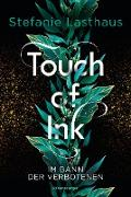 Cover-Bild zu Touch of Ink, Band 2: Im Bann der Verbotenen (eBook) von Lasthaus, Stefanie