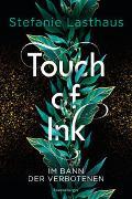 Cover-Bild zu Touch of Ink, Band 2: Im Bann der Verbotenen von Lasthaus, Stefanie