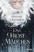 Cover-Bild zu Das Frostmädchen von Lasthaus, Stefanie