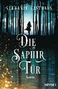Cover-Bild zu Die Saphirtür von Lasthaus, Stefanie