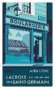 Cover-Bild zu Lacroix und der Bäcker von Saint-Germain (eBook) von Lépic, Alex
