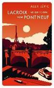 Cover-Bild zu Lacroix und die Toten vom Pont Neuf von Lépic, Alex