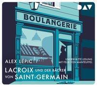 Cover-Bild zu Lacroix und der Bäcker von Saint-Germain. Sein zweiter Fall von Lépic, Alex