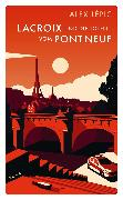 Cover-Bild zu Lacroix und die Toten vom Pont Neuf (eBook) von Lépic, Alex
