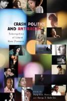 Cover-Bild zu Crash Politics and Antiracism von Howard, Phillip (Hrsg.)