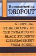 Cover-Bild zu Reconstructing 'Dropout' von Dei, George J. Sefa