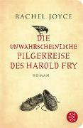 Cover-Bild zu Die unwahrscheinliche Pilgerreise des Harold Fry von Joyce, Rachel
