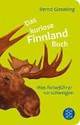 Cover-Bild zu Das kuriose Finnland-Buch von Gieseking, Bernd