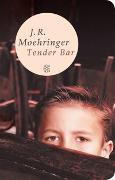 Cover-Bild zu Tender Bar von Moehringer, J.R.