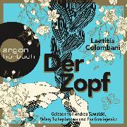 Cover-Bild zu Der Zopf (Ungekürzte Lesung) (Audio Download) von Colombani, Laetitia