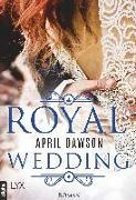 Cover-Bild zu Royal Wedding von Dawson, April
